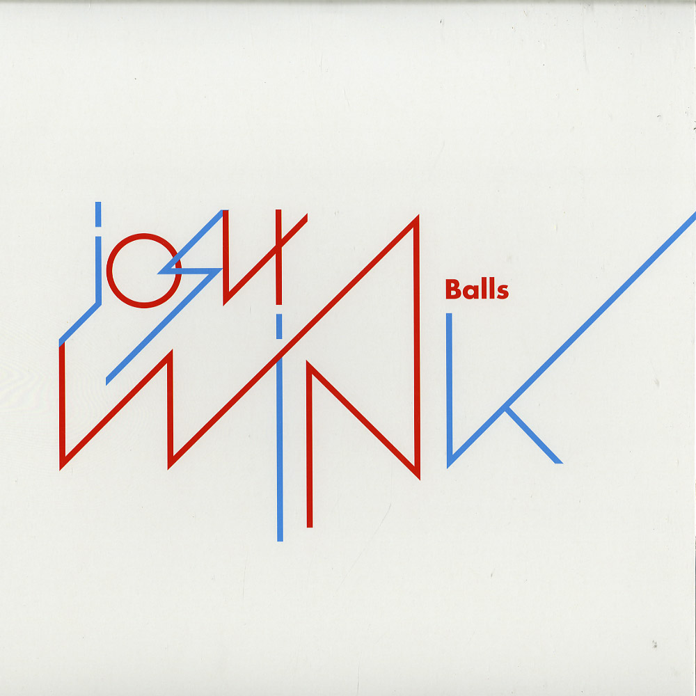 Josh Wink - BALLS