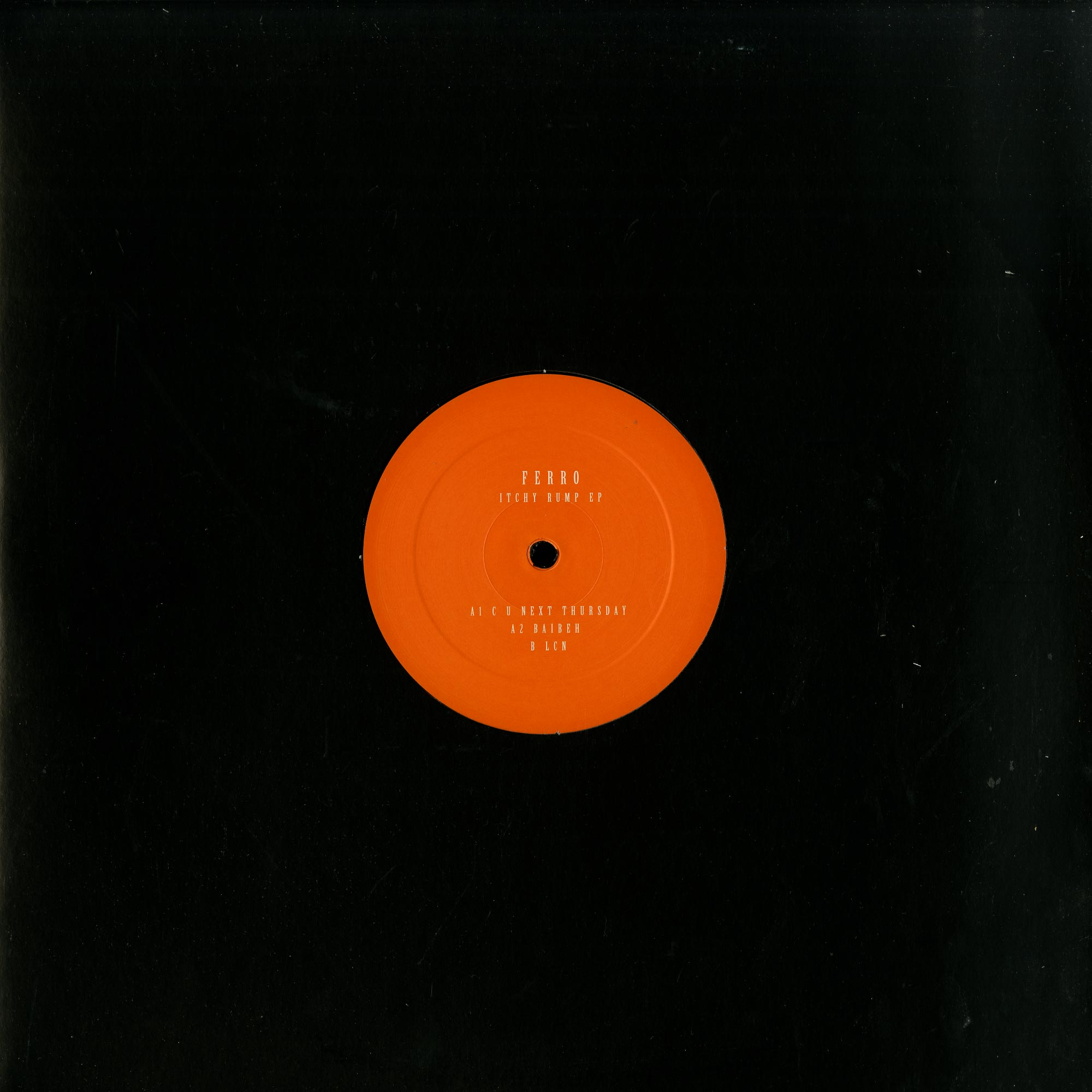 Ferro - ITCHY RUMP EP