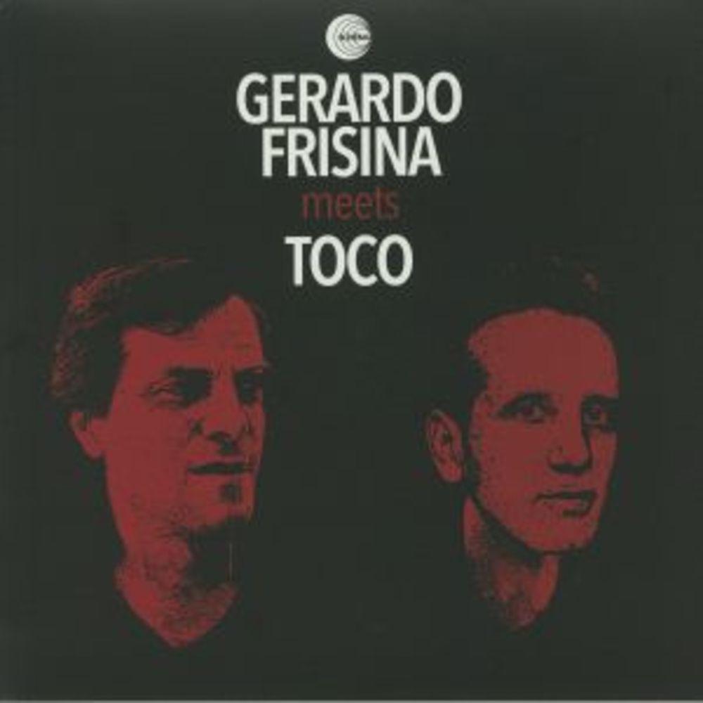 Gerardo Frisina - GERARDO FRISINA MEETS TOCO