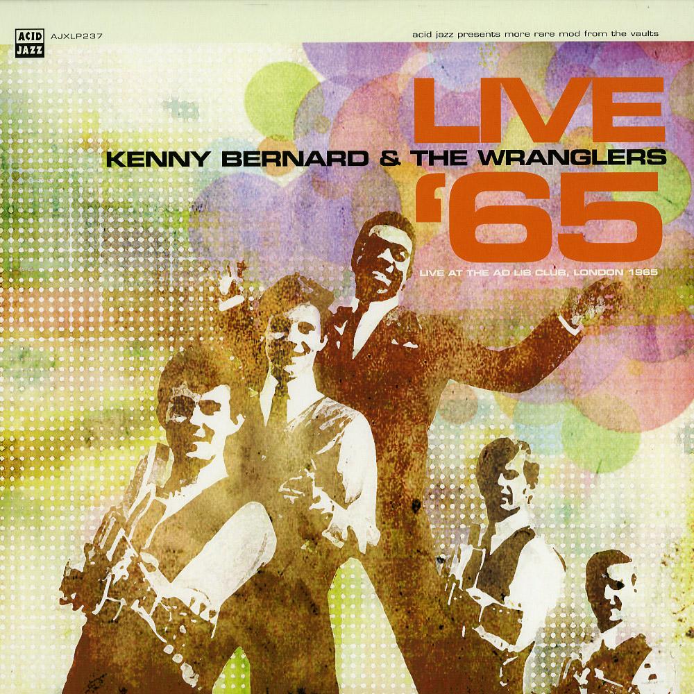 Kenny Bernard & The Wranglers - LIVE 65