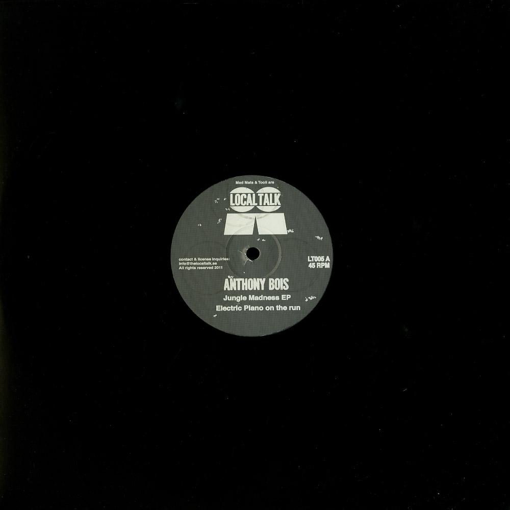 Anthony Bois - JUNGLE MADNESS EP