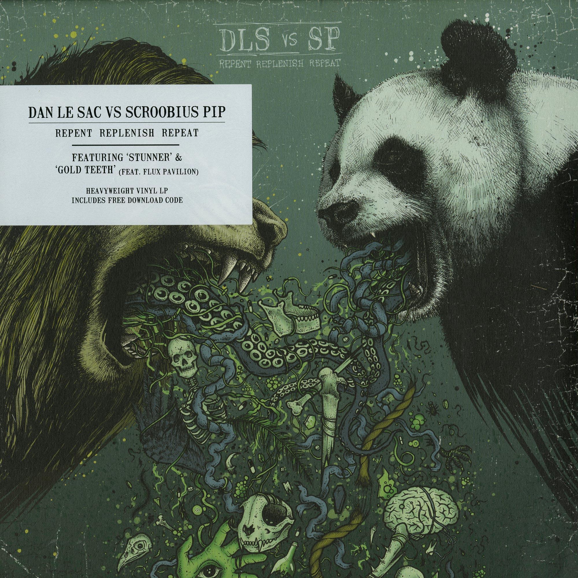 Dan Le Sac vs. Scroobius Pip - REPENT REPLENISH