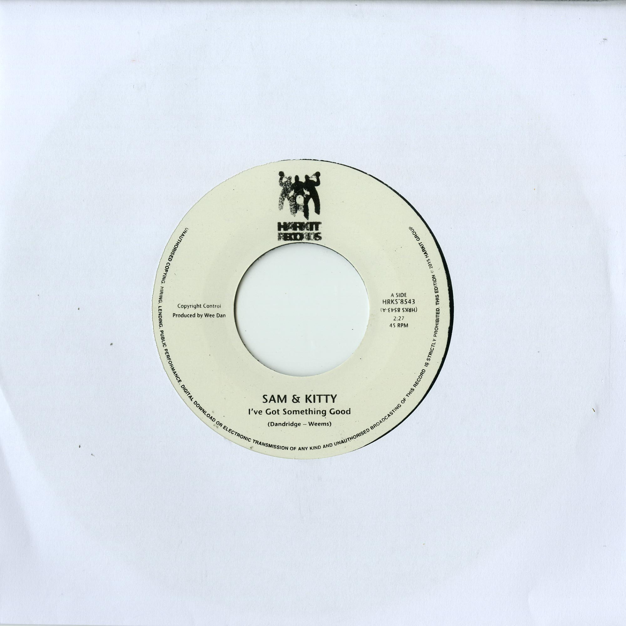Sam & Kitty. Johnny Sayles - I VE GOT SOMETHING GOOD / I CANT GET ENOUGH