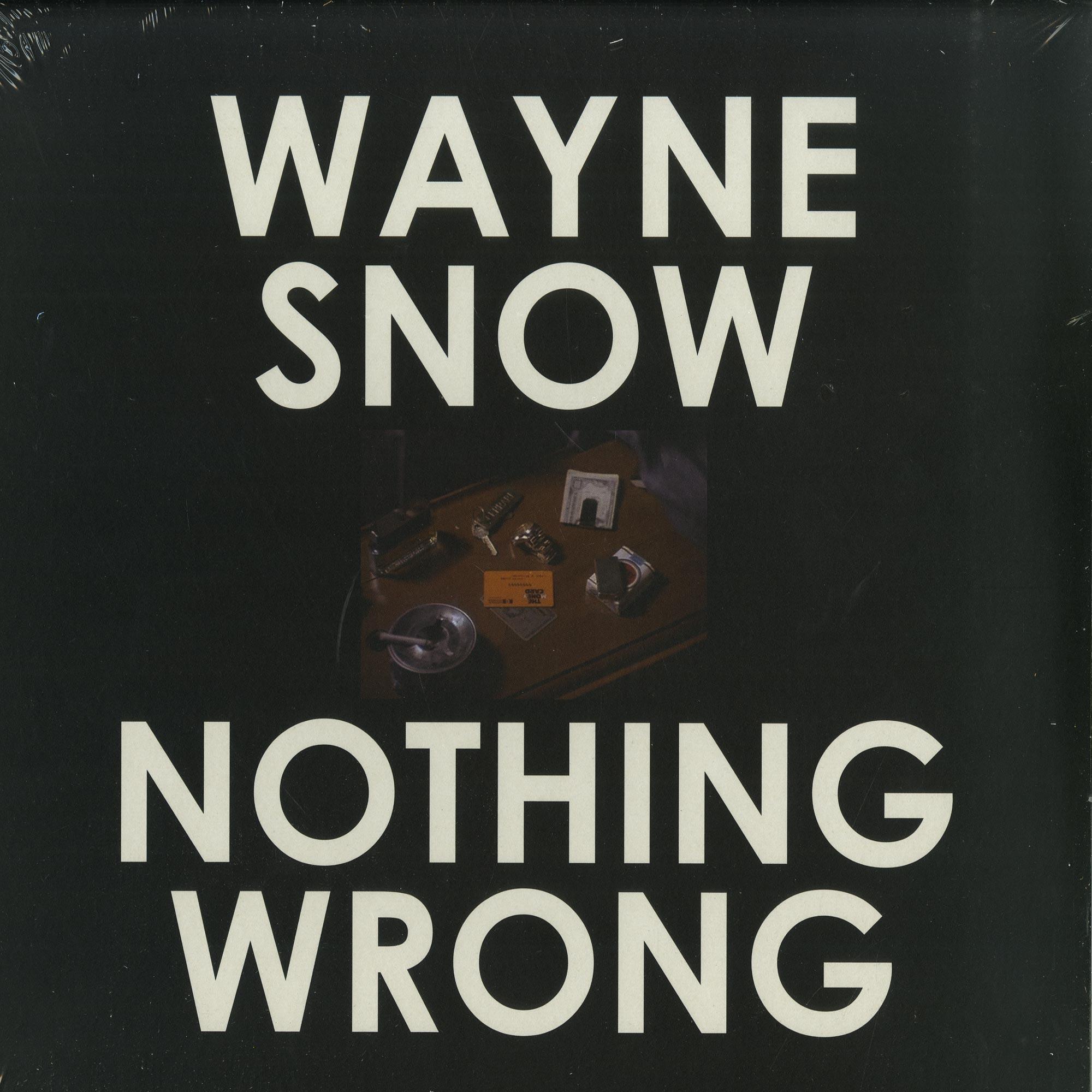 Wayne Snow - NOTHING WRONG