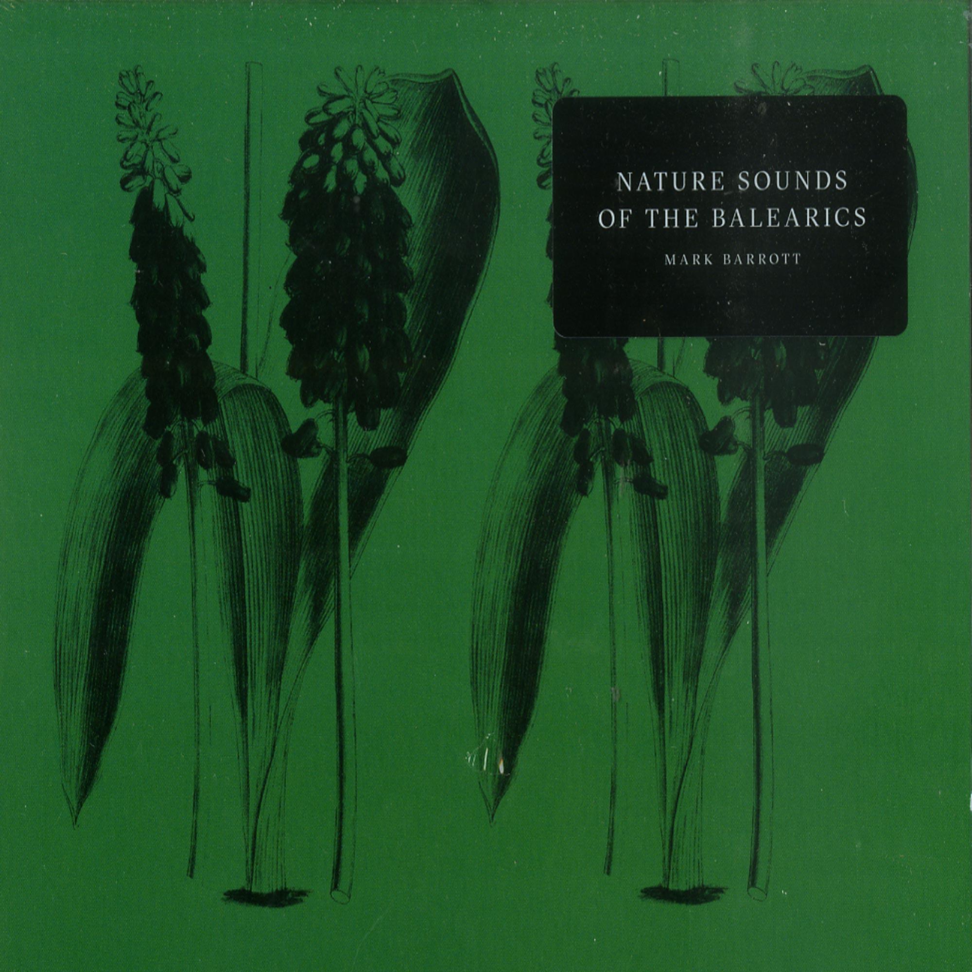 Mark Barrott - NATURE SOUNDS OF THE BALEARICS