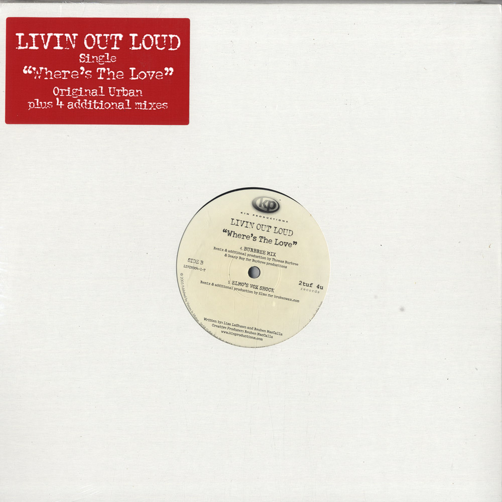 Livin Out Loud - WHERES THE LOVE