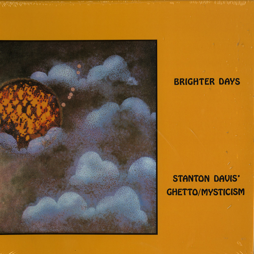 Stanton Davis Ghetto Mysticism - BRIGHTER DAYS