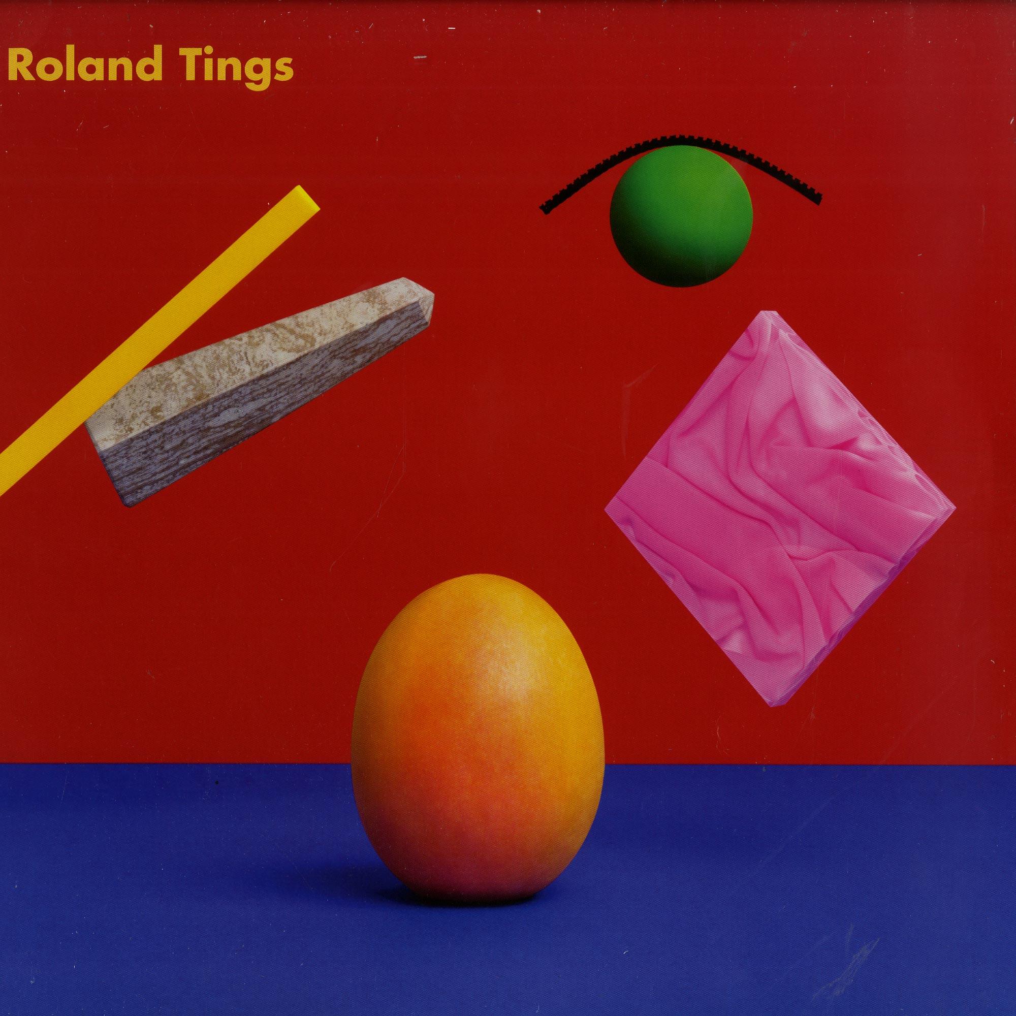 Roland Tings - ROLAND TINGS - THE ALBUM