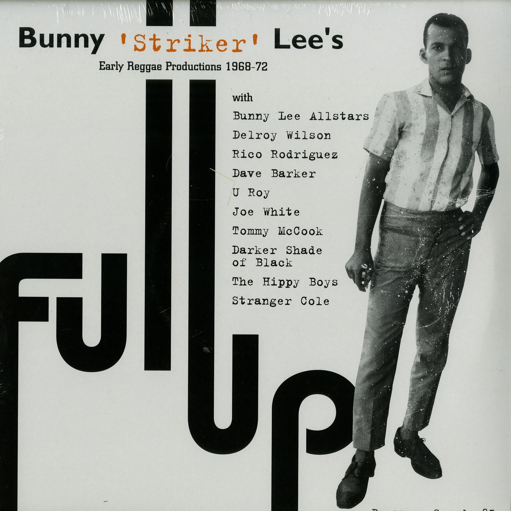 Bunny Striker Lee - FULL UP