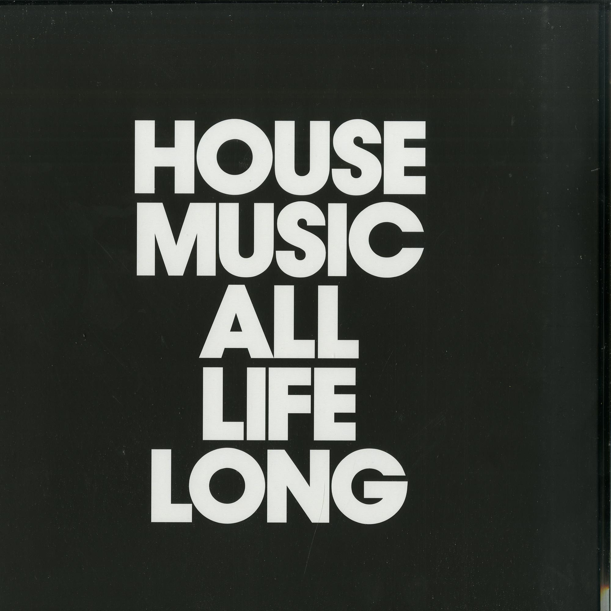 Various Artists - HOUSE MUSIC ALL LIFE LONG EP2