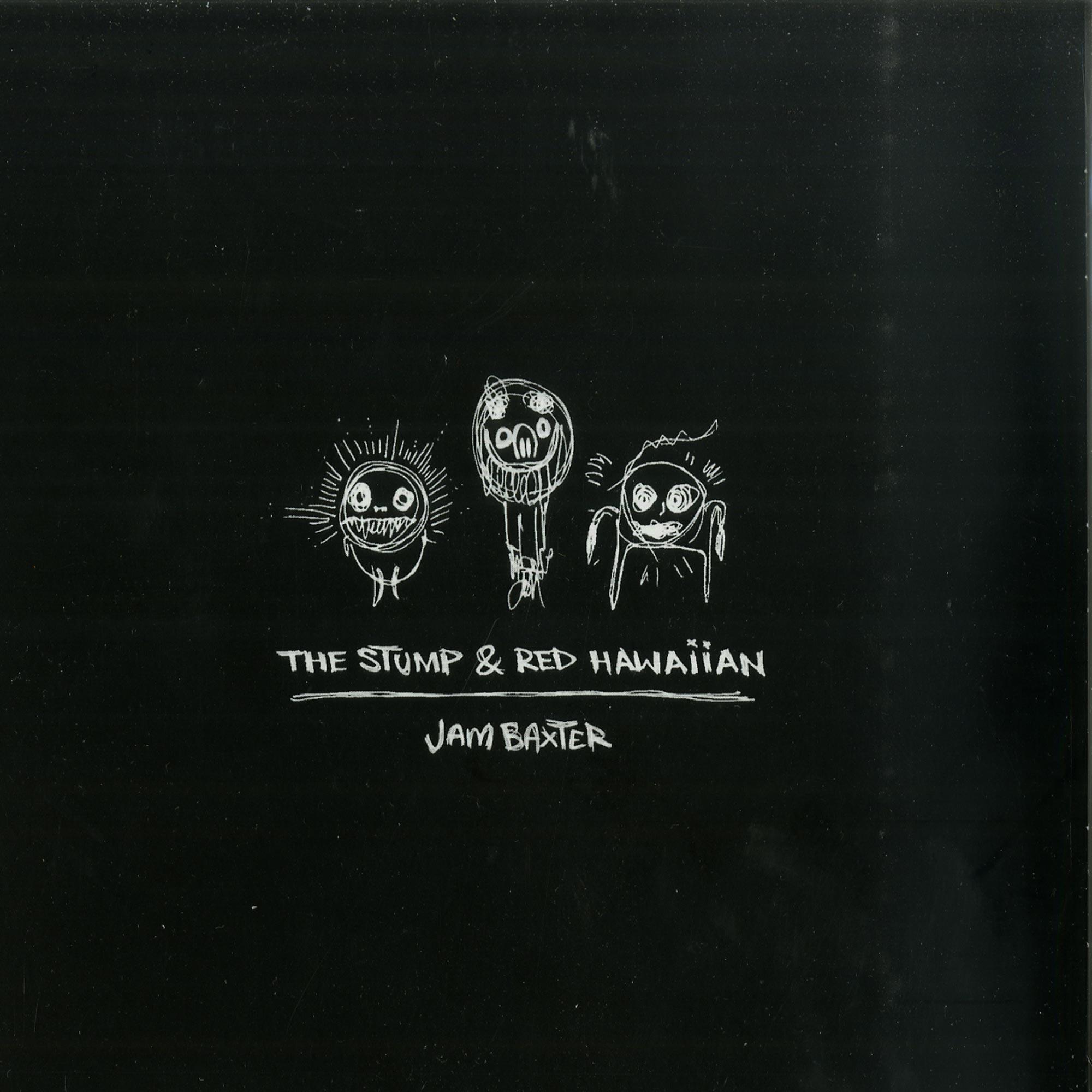 Jam Baxter - THE STUMP & RED HAWAIIAN