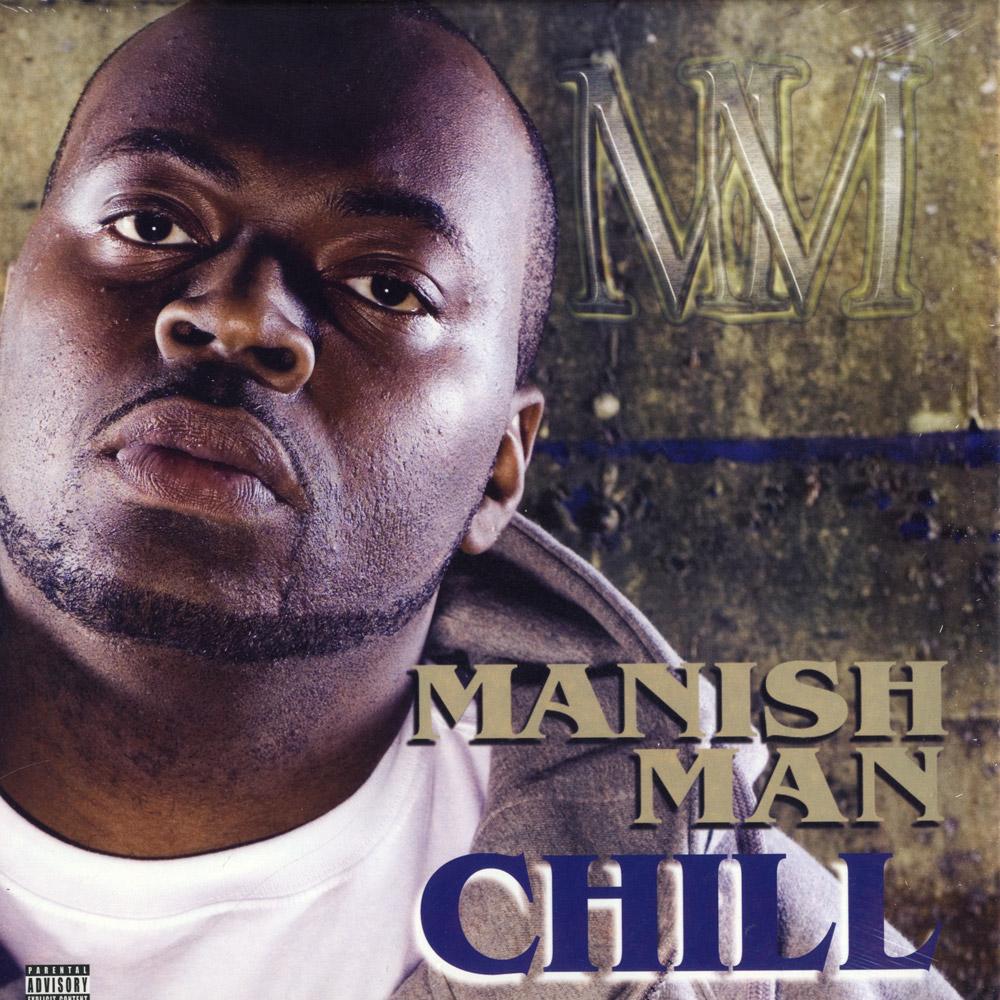 Manish Man - CHILL