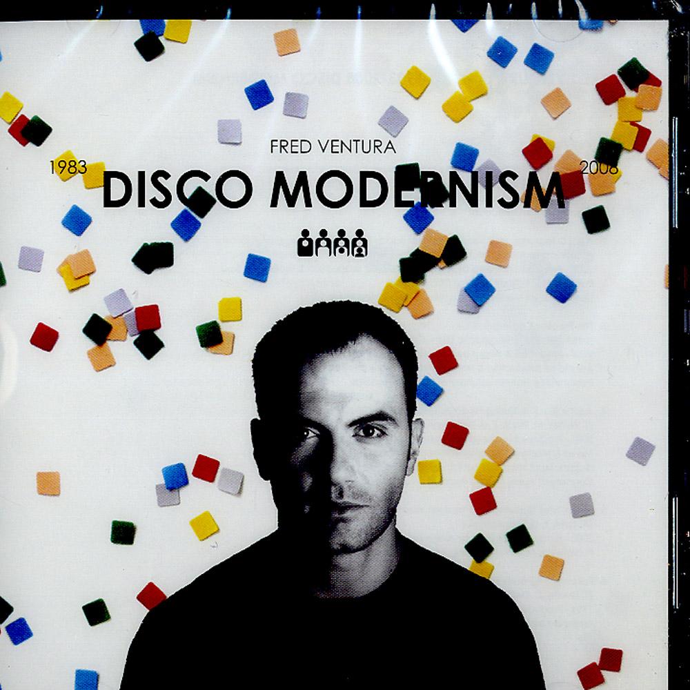 Fred Ventura - 1983 - 2008 DISCO MODERNISM