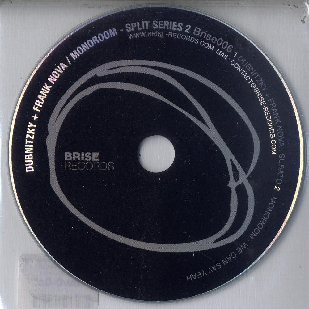 Dubnitzky + Frank Nova / Monoroom - SPLIT SERIES 2