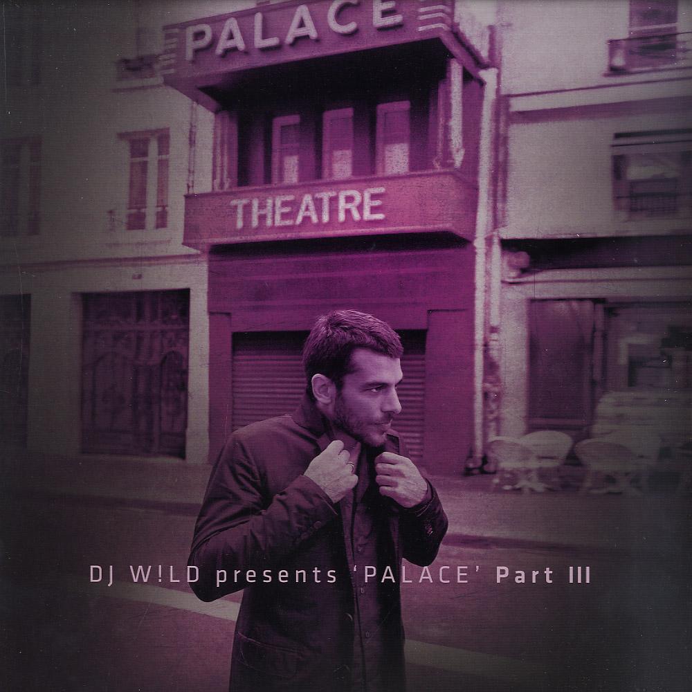 DJ W!ld - PALACE PT.3