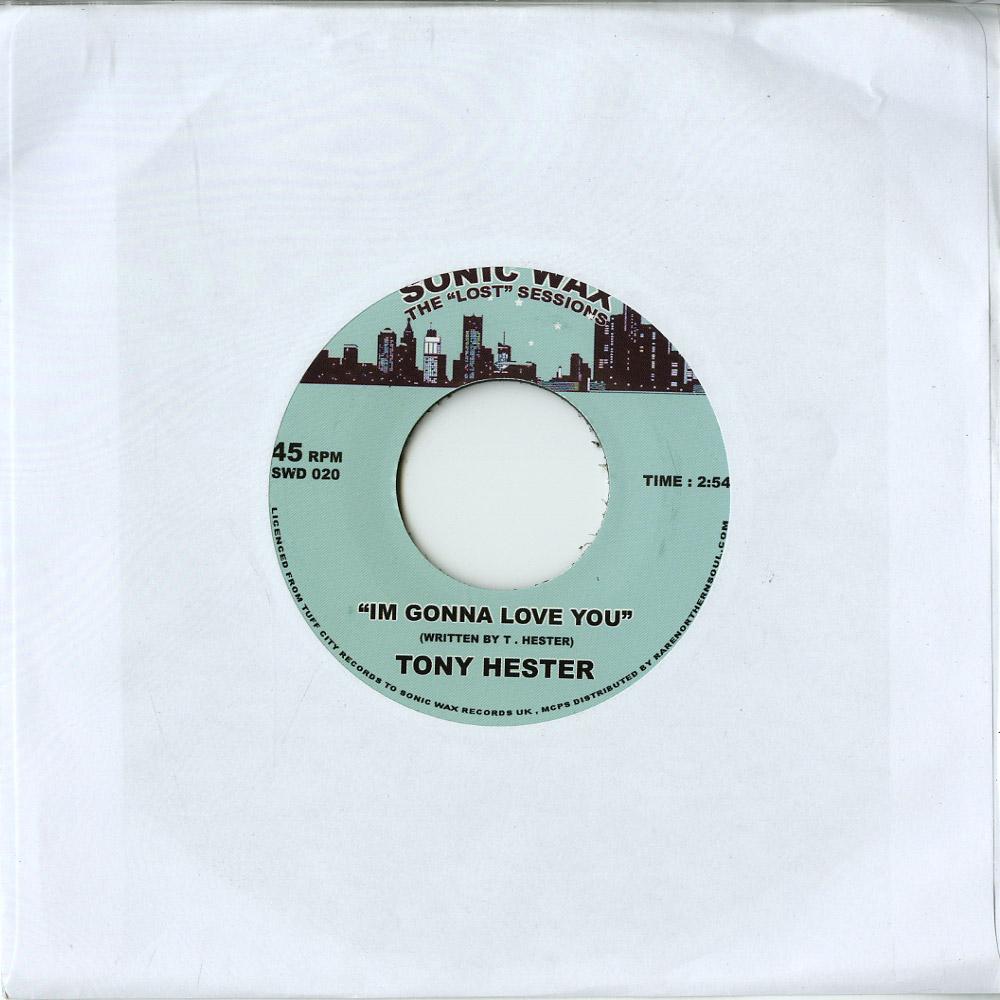 Tony Hester - I M GONNA LOVE YOU