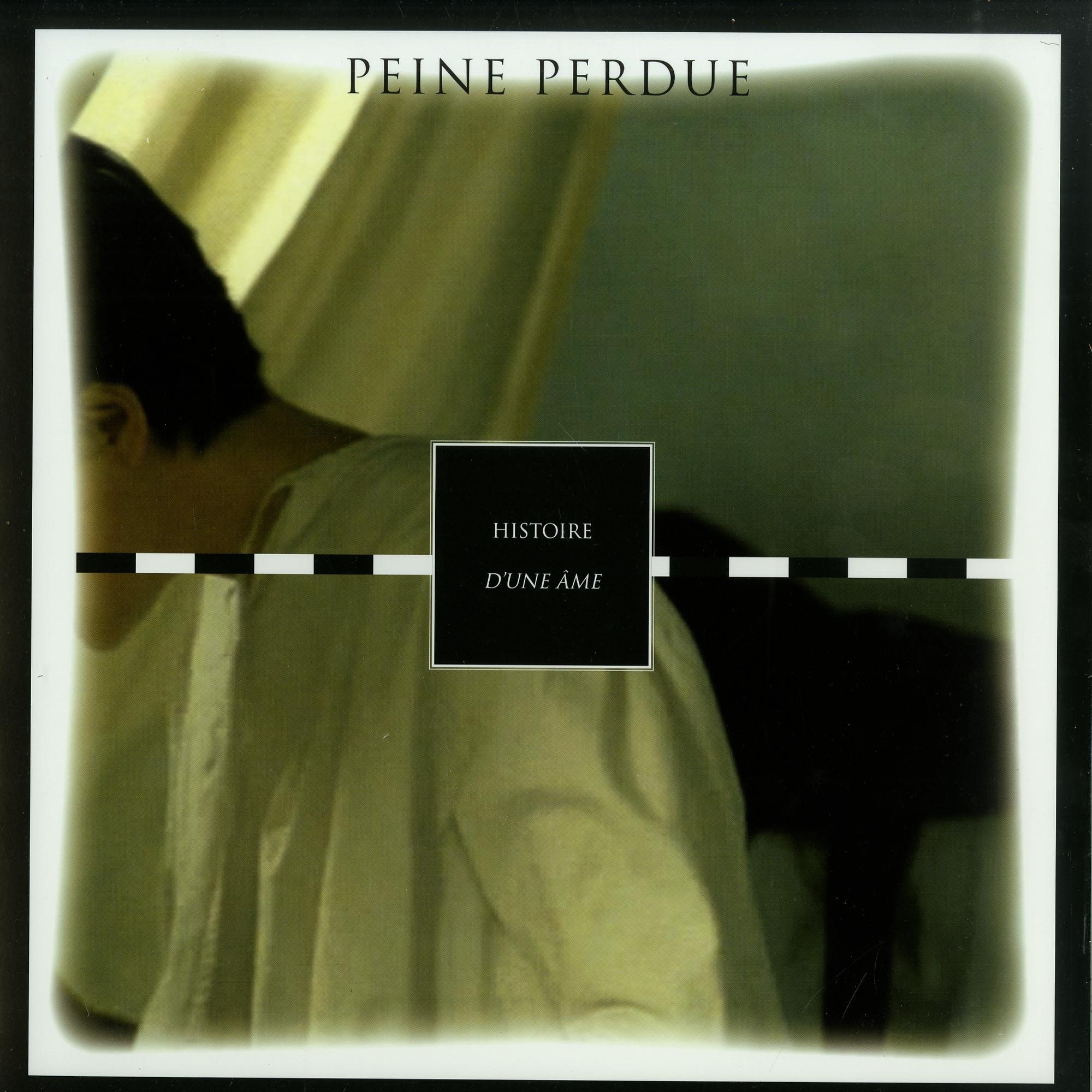 Peine Perdue - HISTOIRE DUNE AME