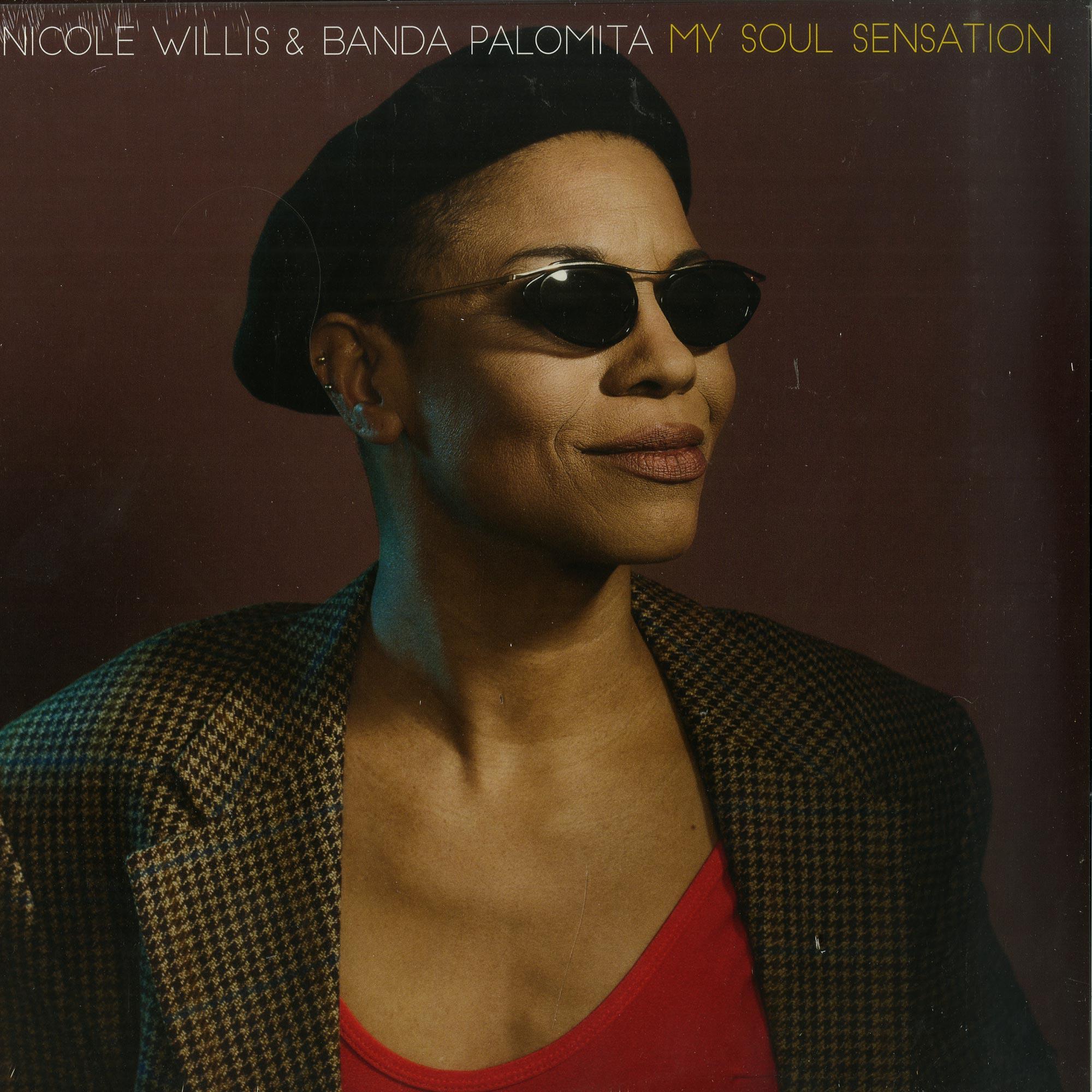 Nicole Willis & Banda Palomita - MY SOUL SENSATION