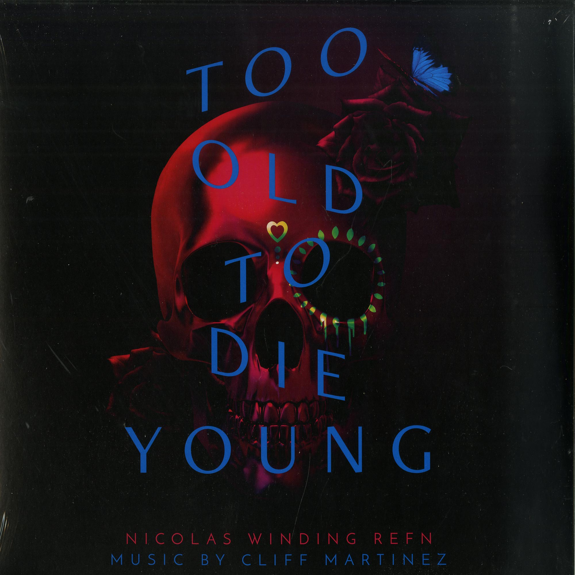 Cliff Martinez - TOO OLD TO DIE YOUNG O.S.T.