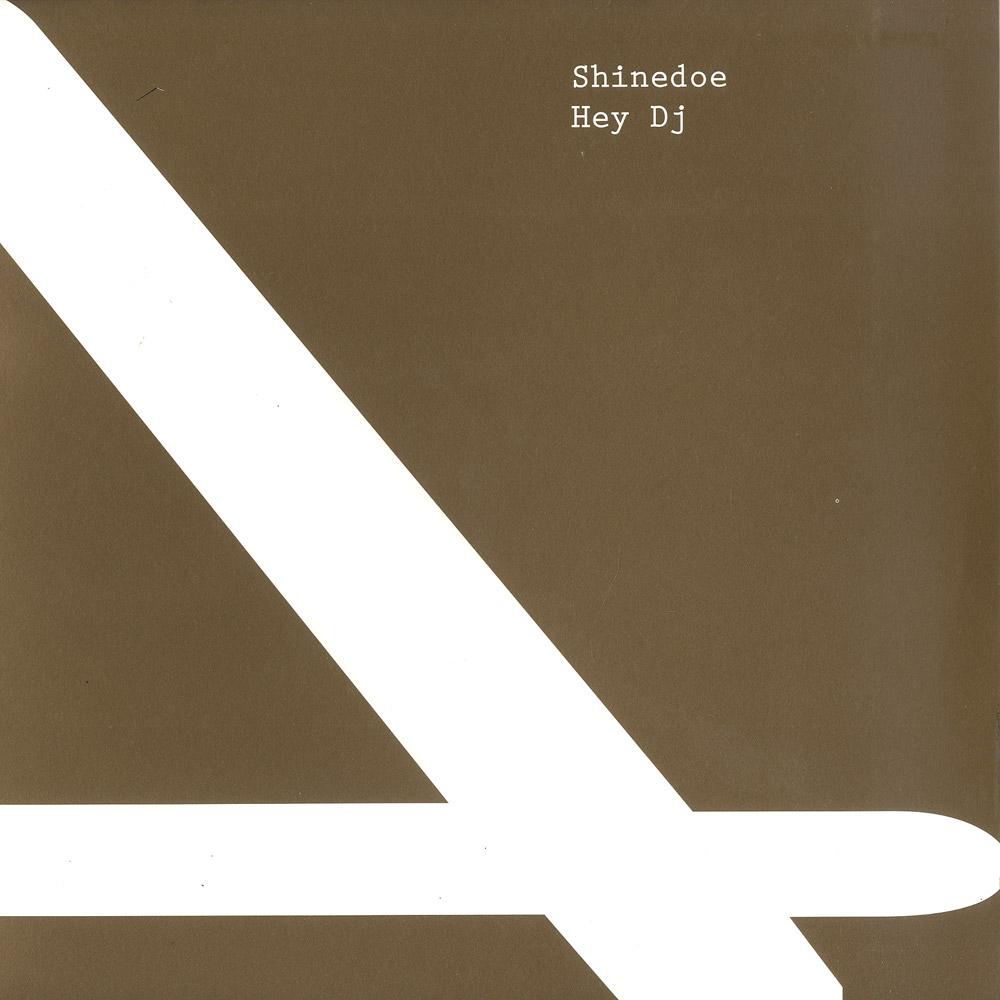 Shinedoe - HEY DJ