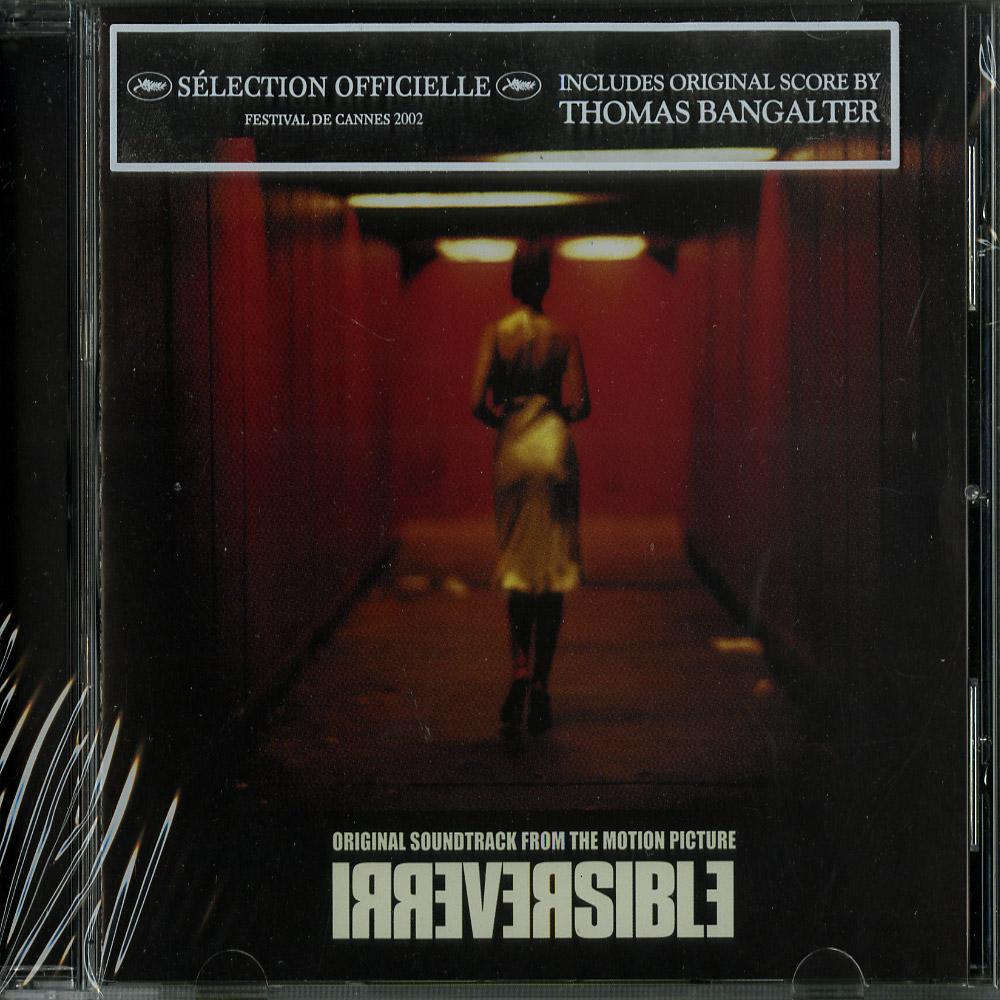 Thomas Bangalter - IRREVERSIBLE SOUNDTRACK