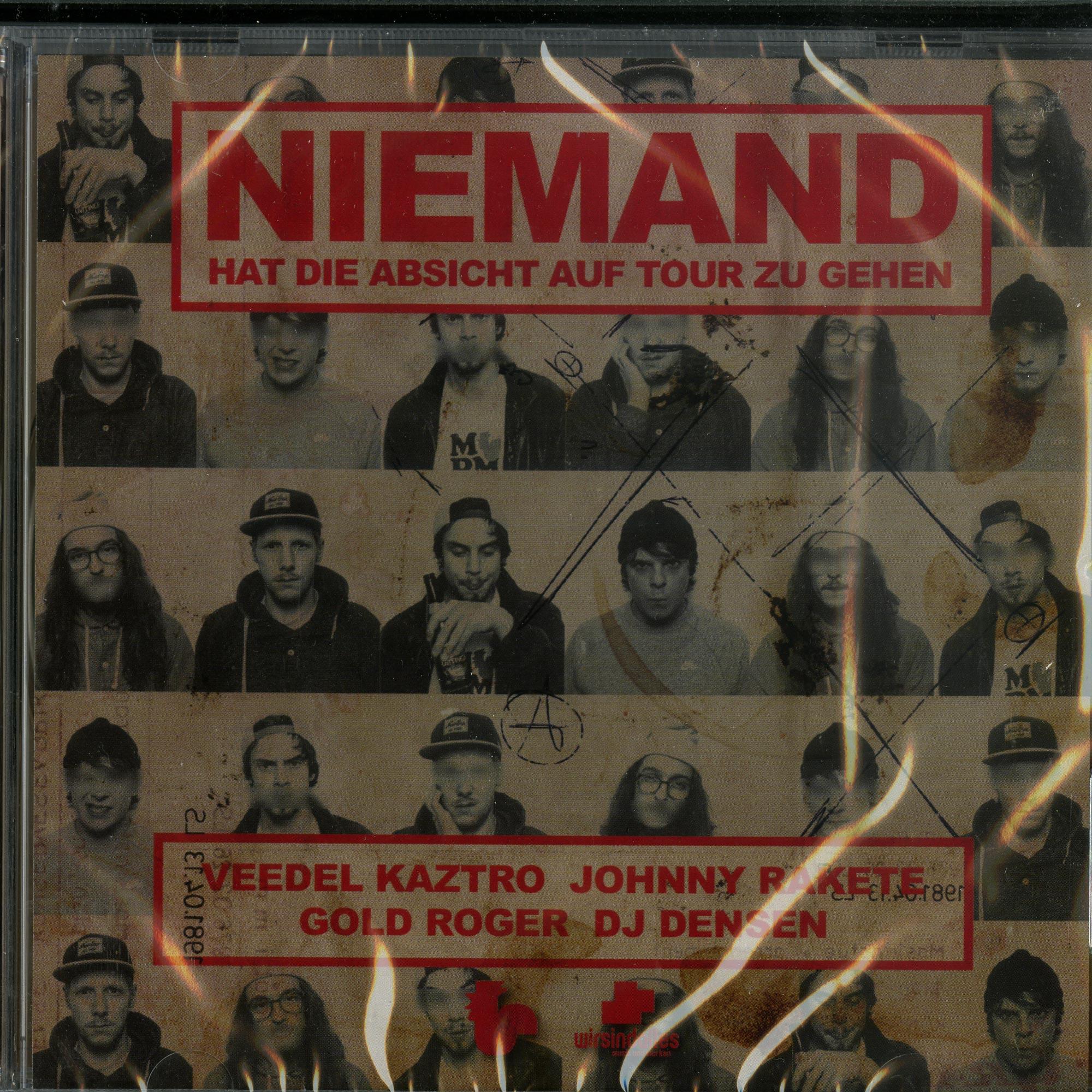 Veedel Kaztro, Johnny Rake, Gold Roger & DJ Densen - NIEMAND HAT DIE ABSICHT AUF TOUR ZU GEHEN