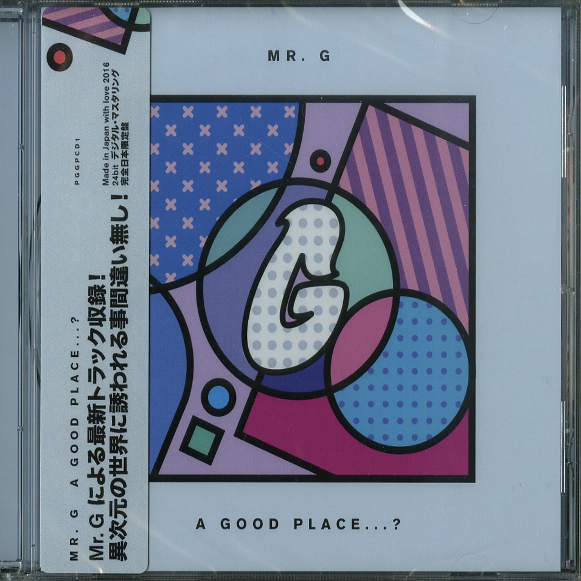 Mr. G - A GOOD PLACE...?