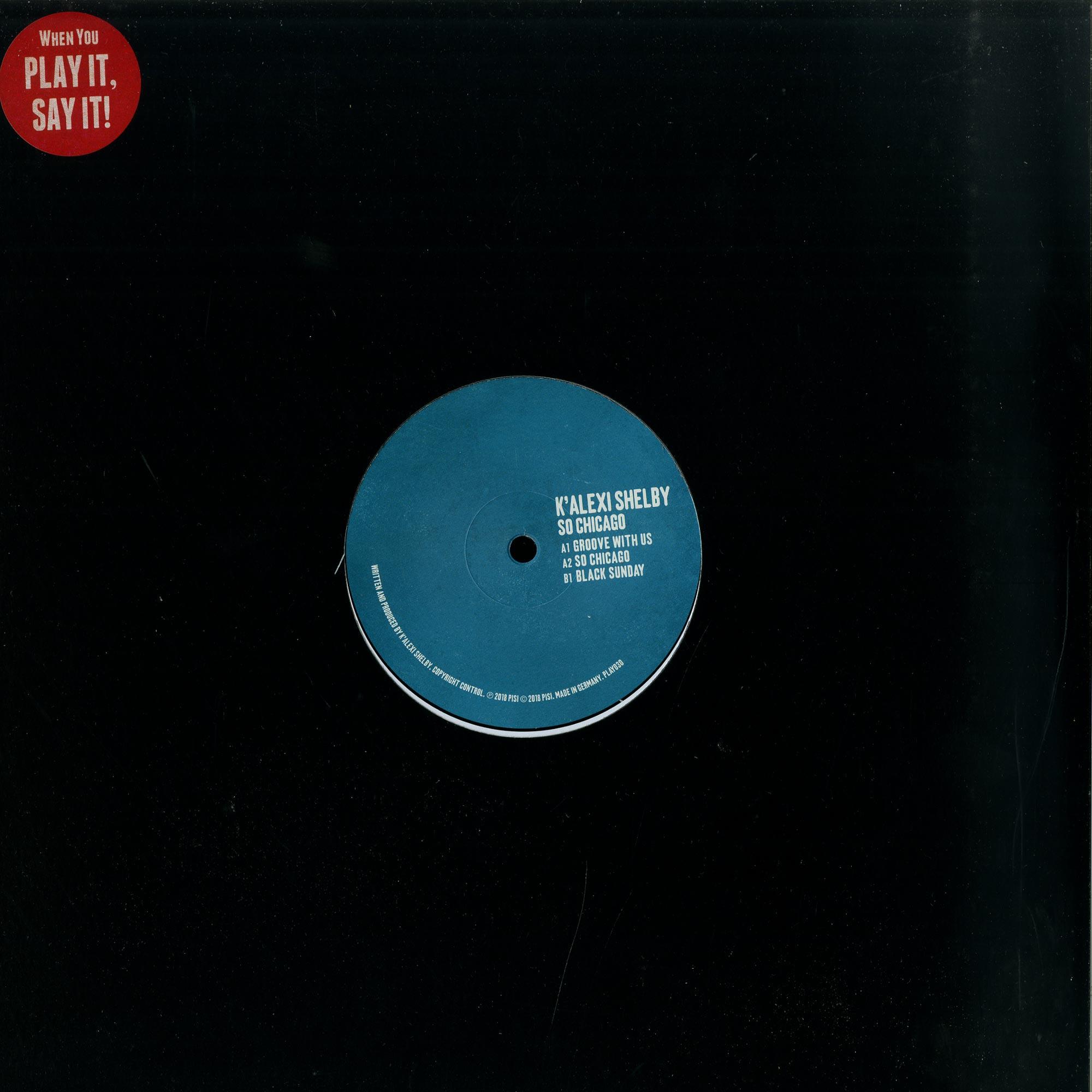 K ALEXI SHELBY - SO CHICAGO EP