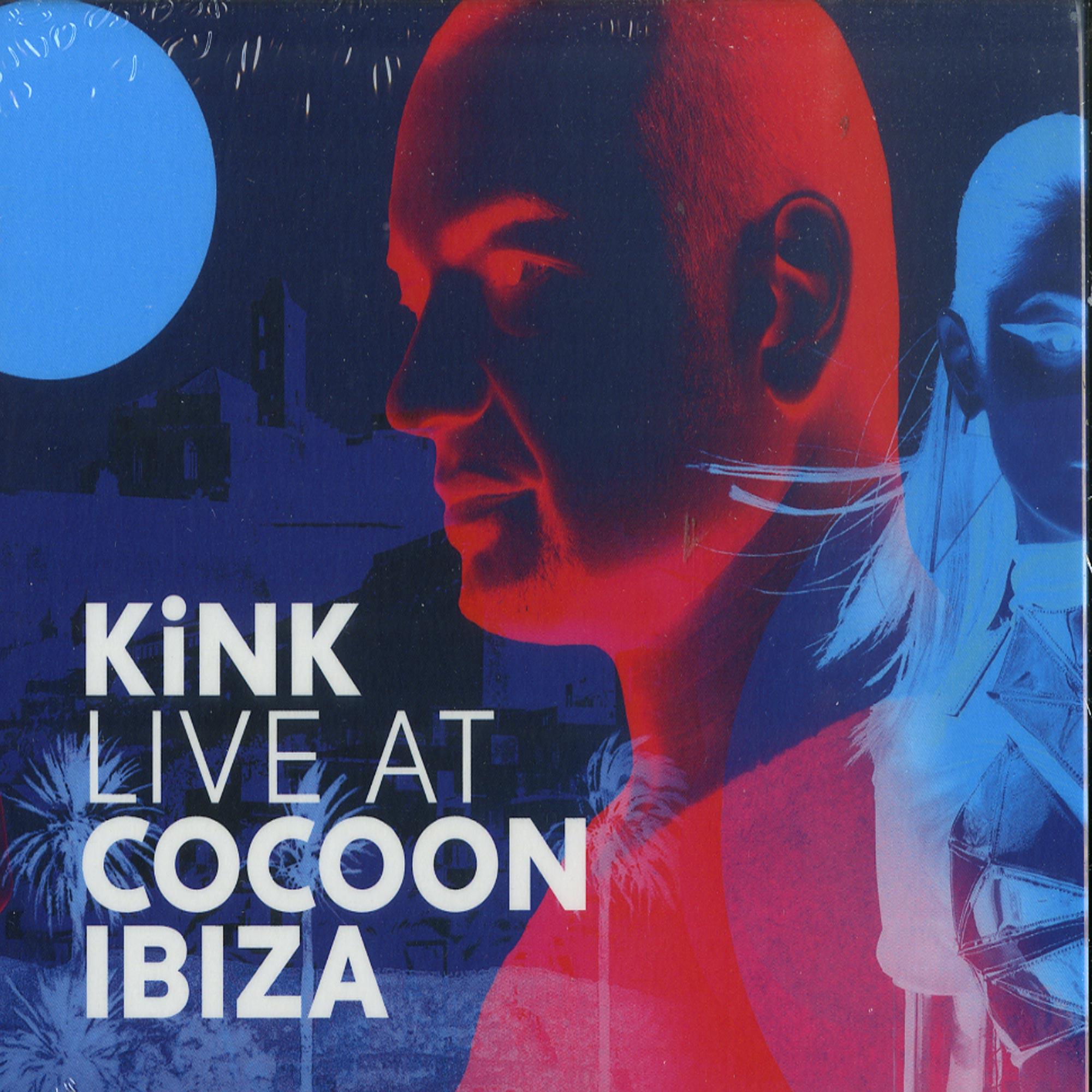 Kink - Live At Cocoon Ibiza