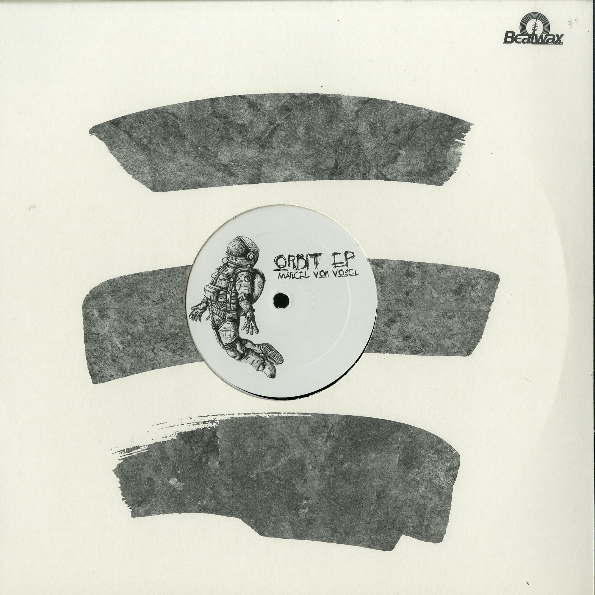 Marcel Von Vogel - ORBIT EP