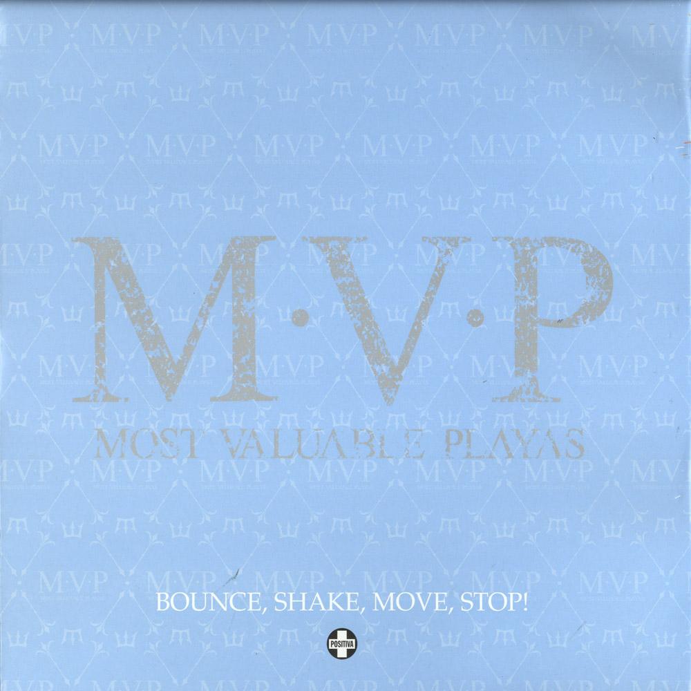 M.V.P. - BOUNCE. SHAKE. MOVE. STOP!