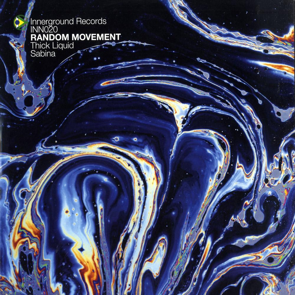 Random Movement - THICK LIQUID / SABINA