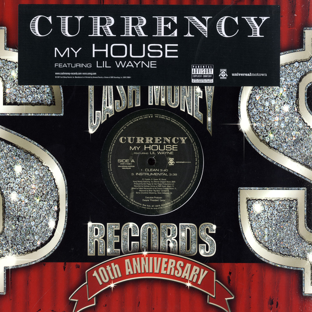 Currency ft Lil Wayne - MY HOUSE