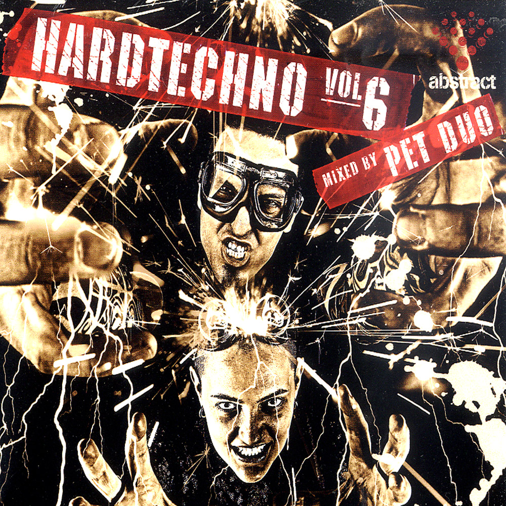 Various Artists - HARDTECHNO VOL. 6 MIXED BY PET DUO