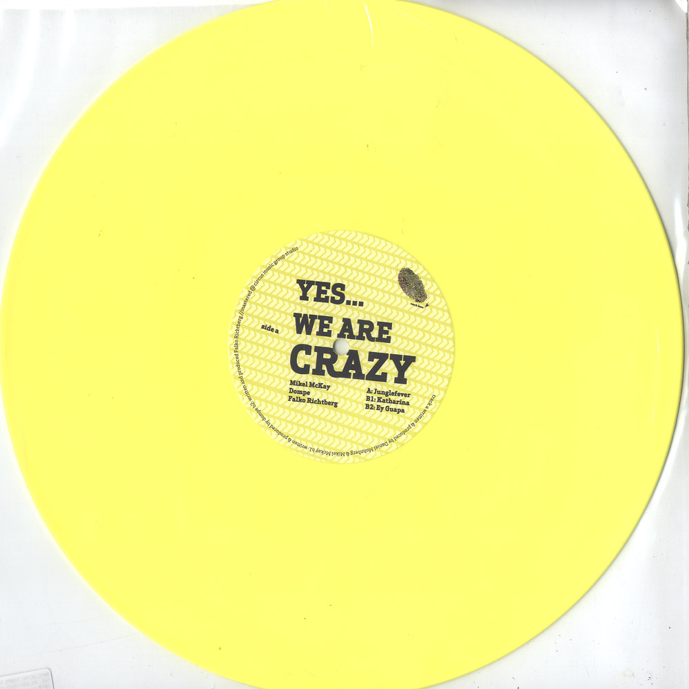 Mikel Mckay, Dompe, Falko Richtberg - YES... WE ARE CRAZY EP