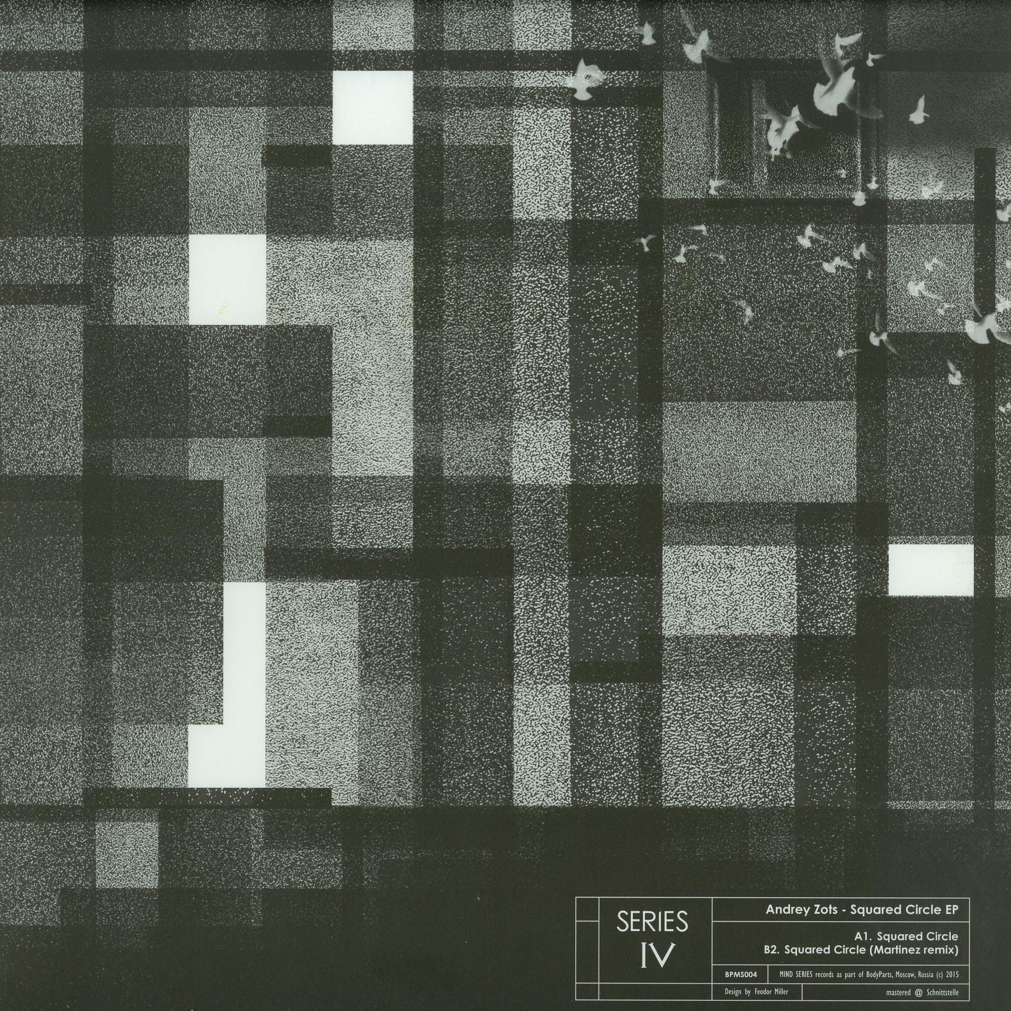 Andrey Zots - SQUARED CIRCLE EP