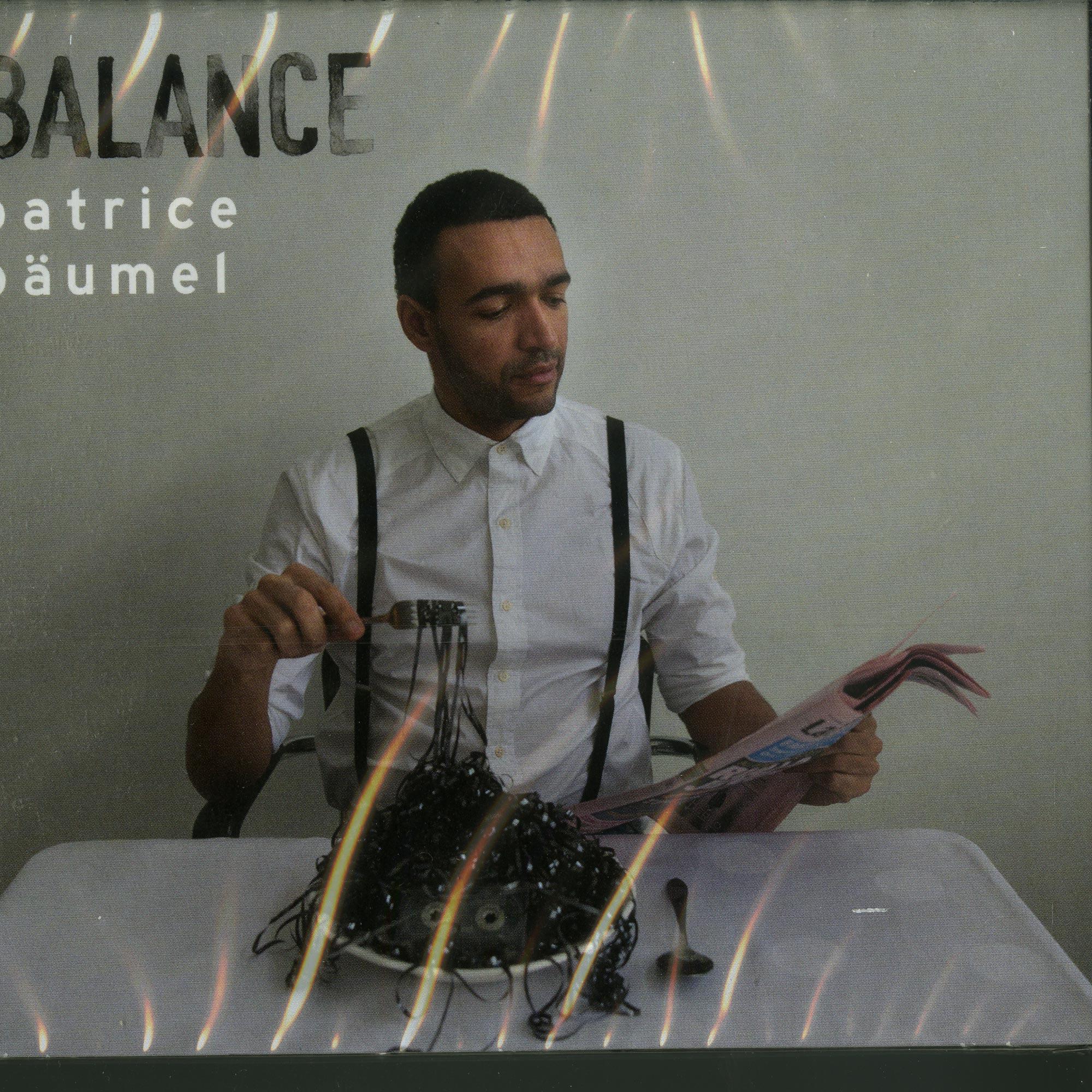 Patrice Baeumel - BALANCE PRESENTS PATRICE BAEUMEL
