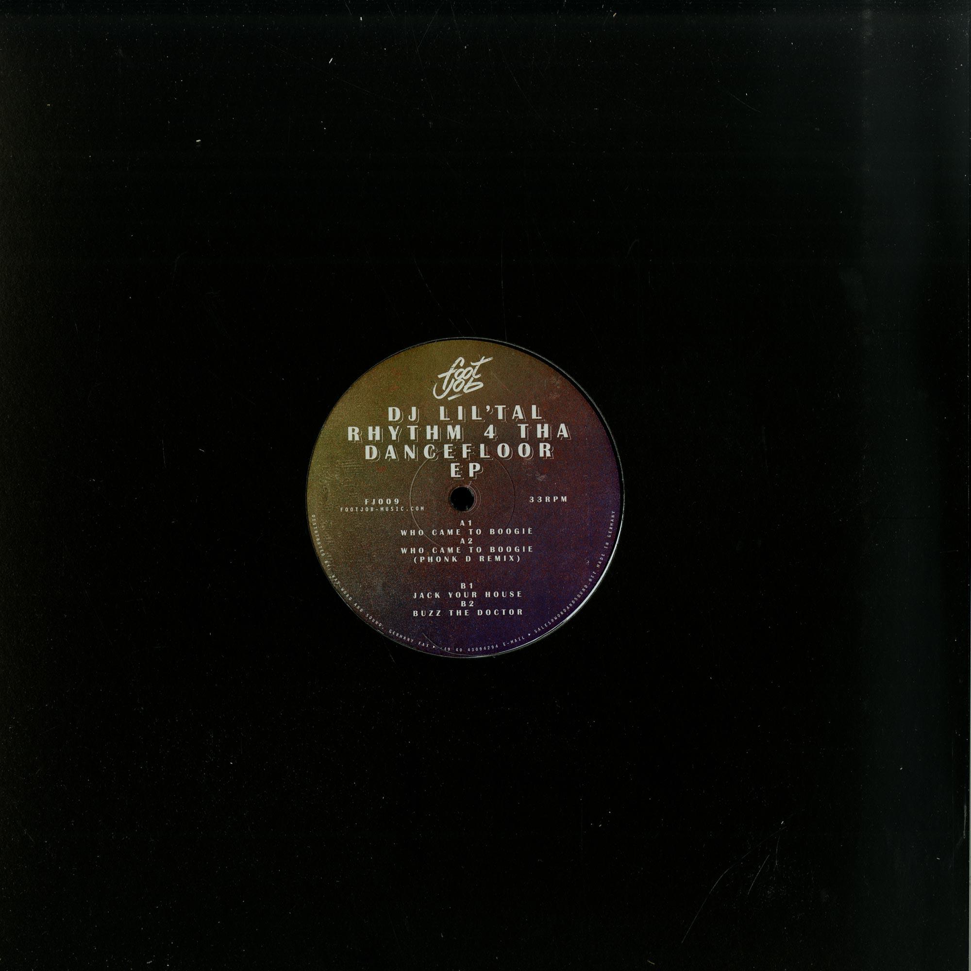 DJ Lil Tal - RHYTHM 4 THA DANCEFLOOR EP, PHONK D RMX