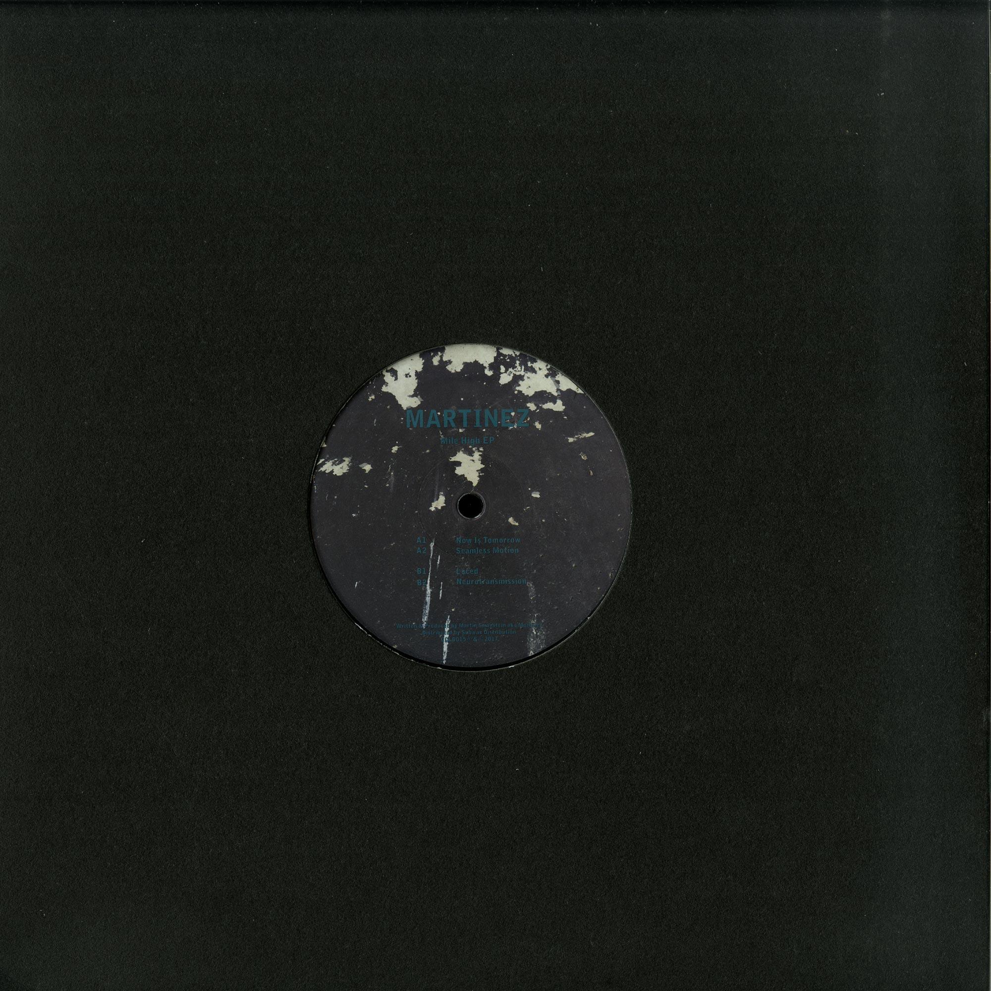 Martinez - MILE HIGH EP