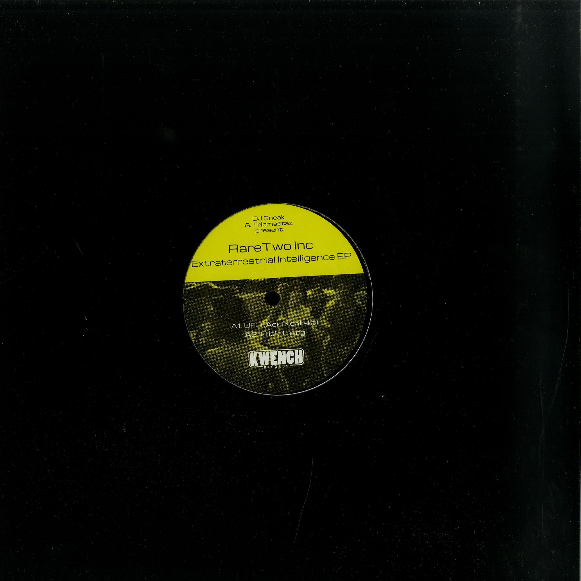 DJ Sneak & Tripmastaz Present Rare Two Inc. - EXTRATERRESTRIAL INTELLIGENCE EP