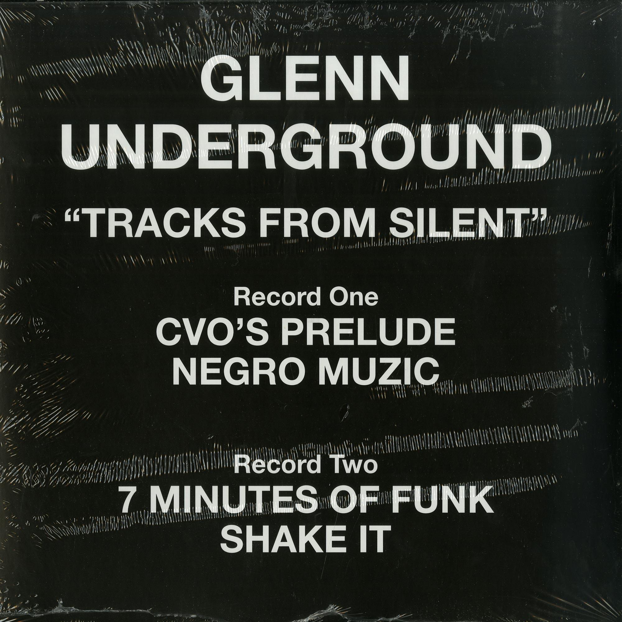 Glenn Underground - TRACKS FROM SILENT