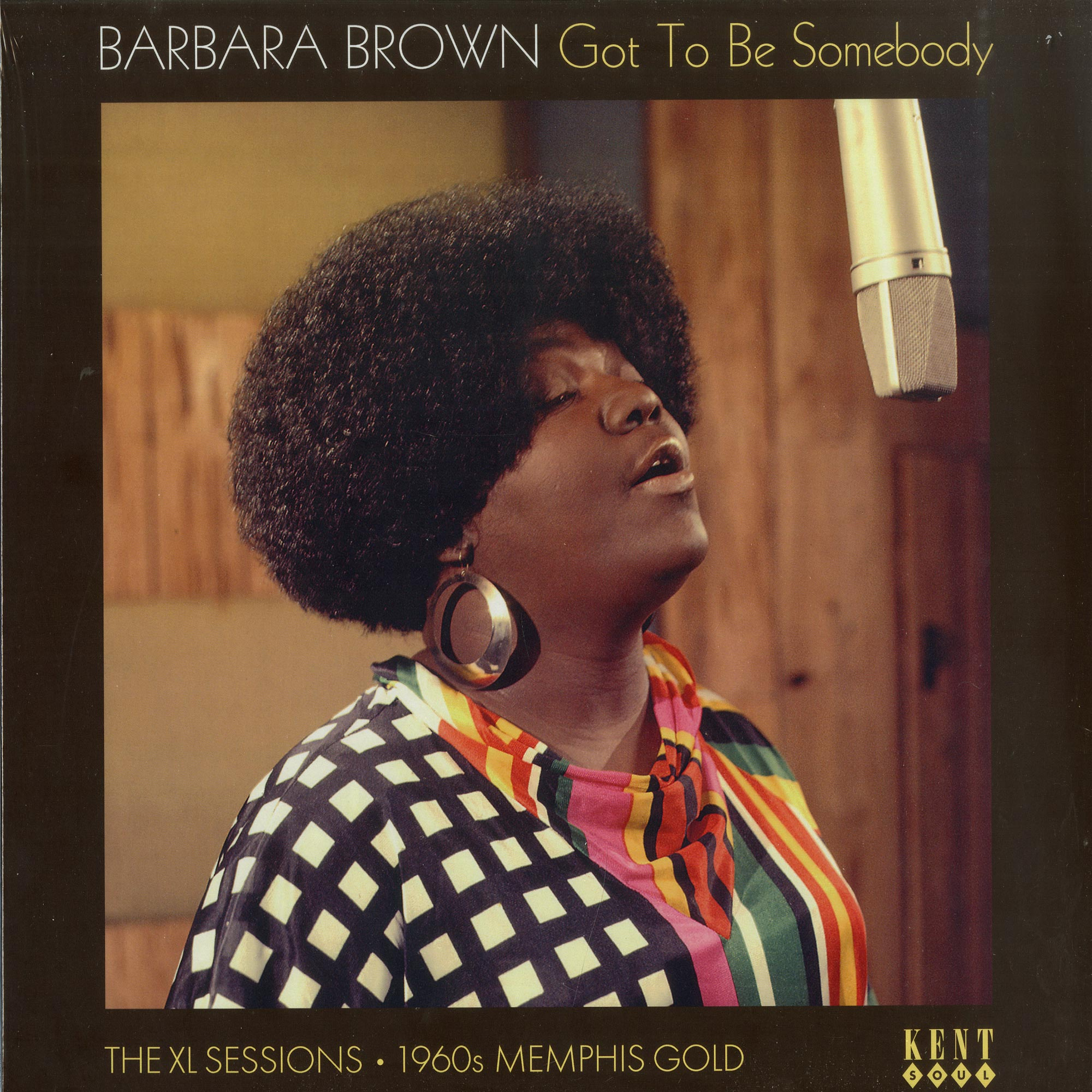 Barbara Brown - GOT TO BE SOMEBODY - THE XL SESSIONS