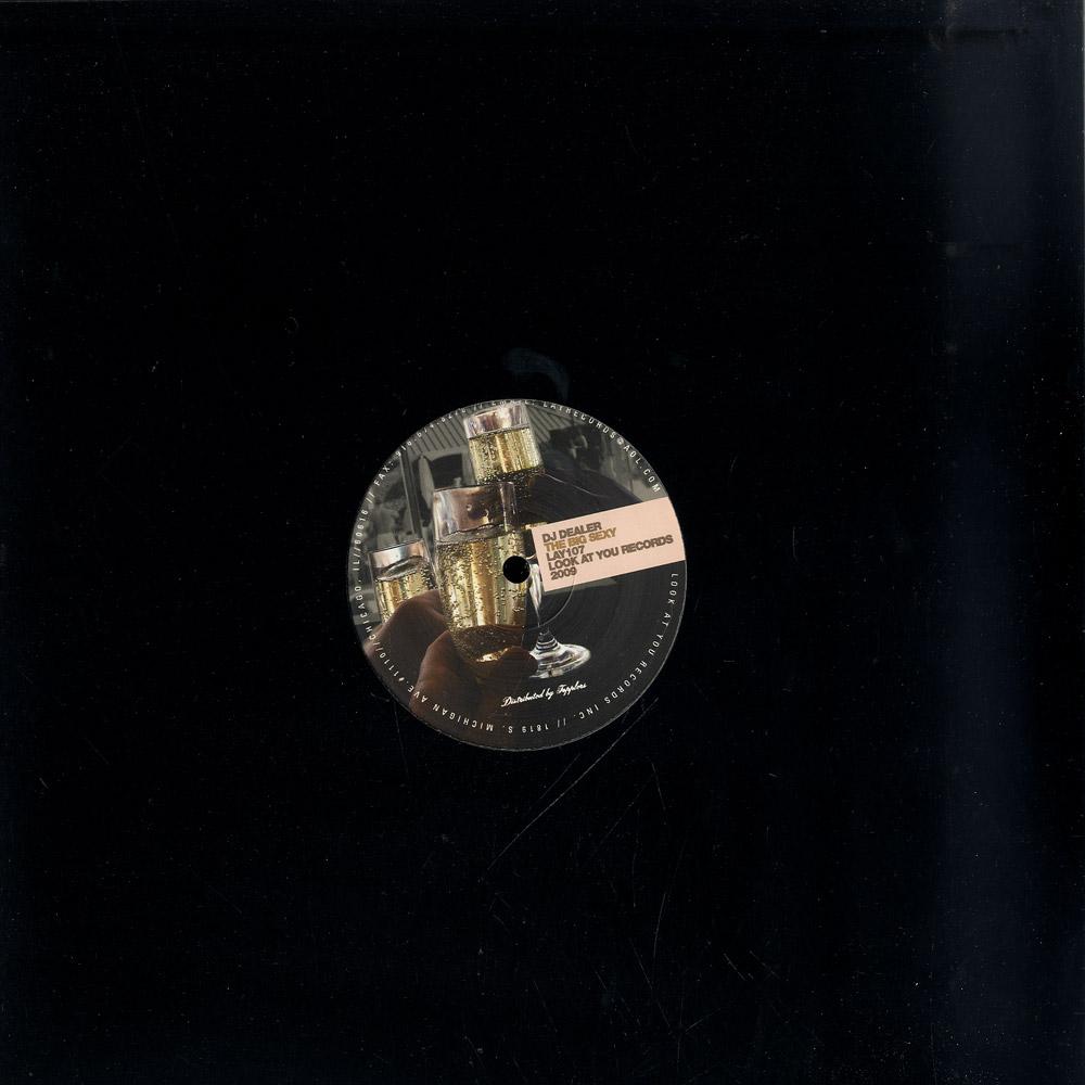 DJ Dealer - THE BIG SEXY