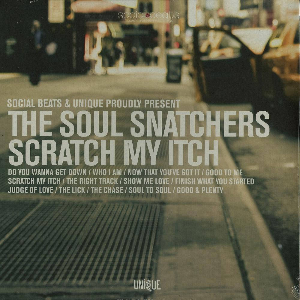 The Soul Snatchers - SCRATCH MY ITCH