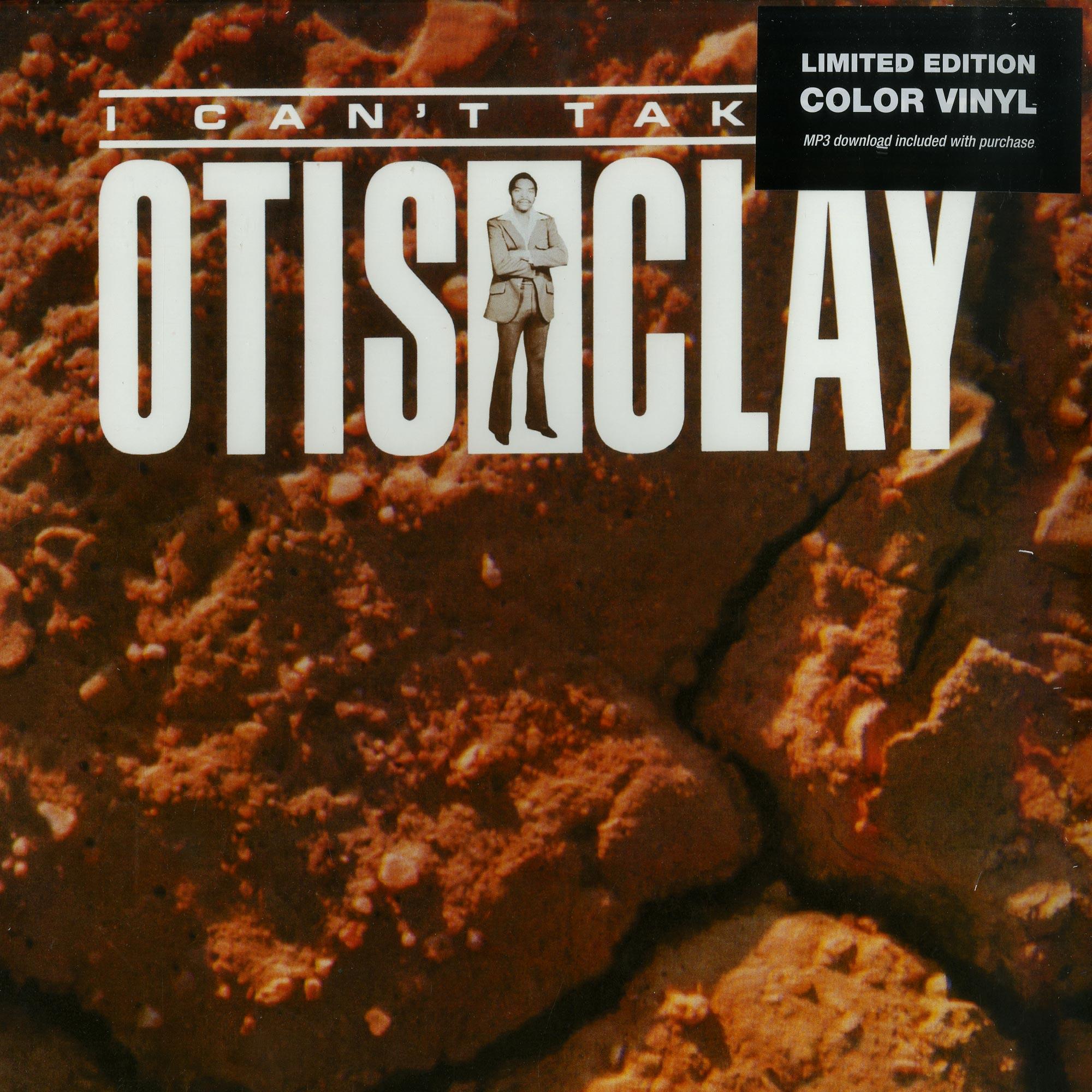 Otis Clay - I CAN T TAKE IT
