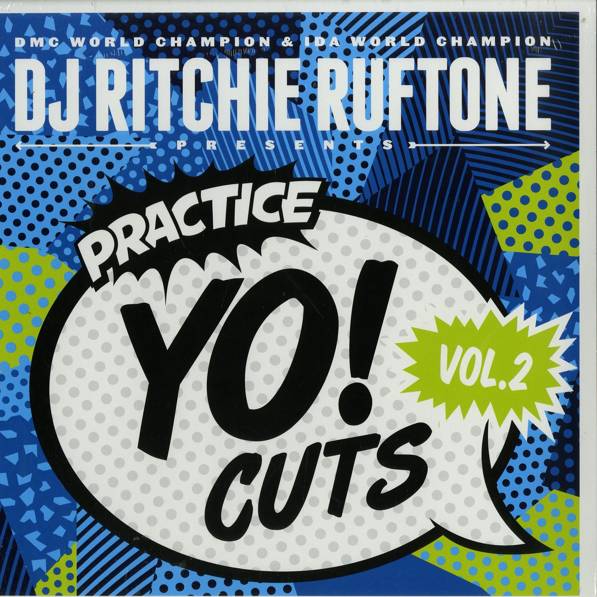 DJ Ritchie Ruftone - PRACTICE YO CUTS VOL. 2