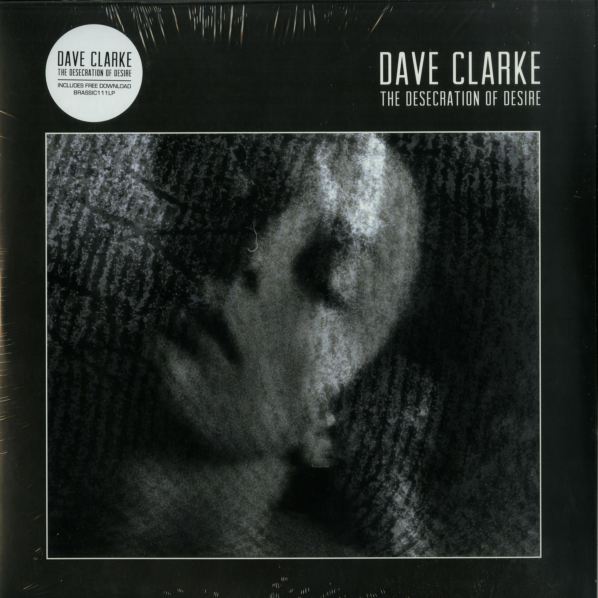 Dave Clarke - DESECRATION OF DESIRE