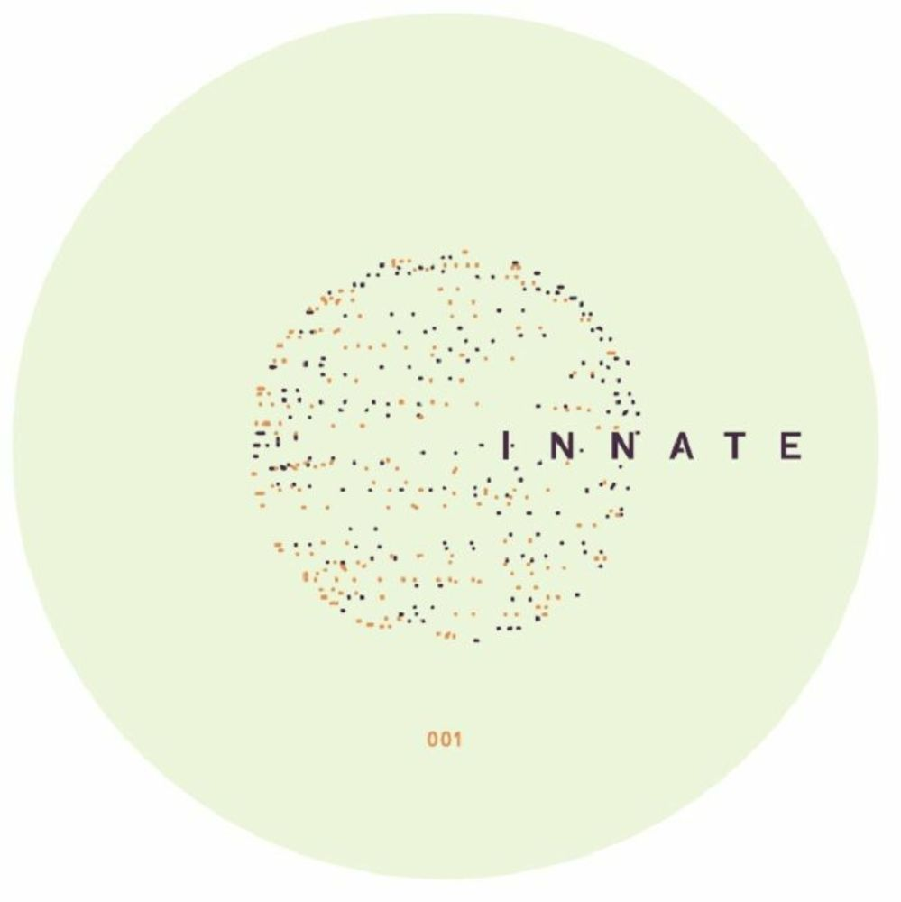 Gilbert / Mark Hand / Lerosa / Owain K - INNATE 001