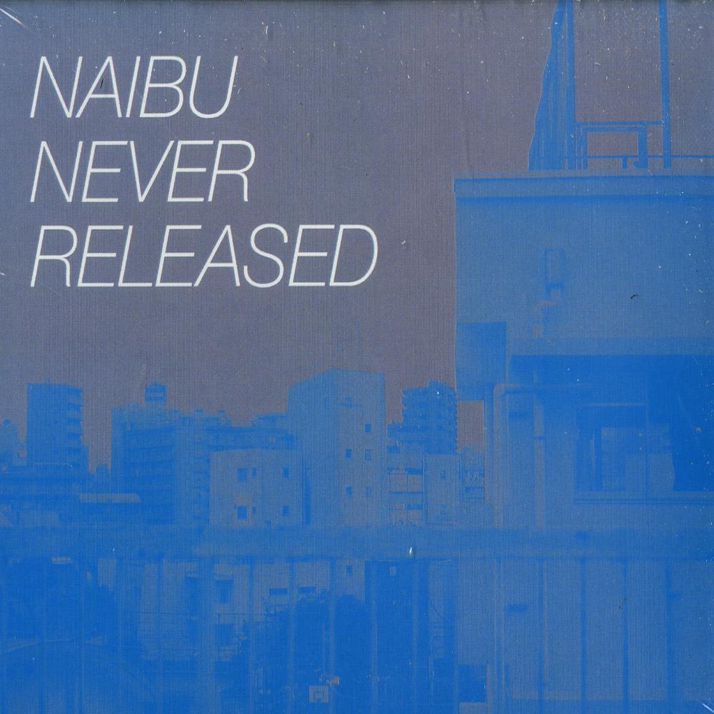 Naibu - NEVER RELEASED