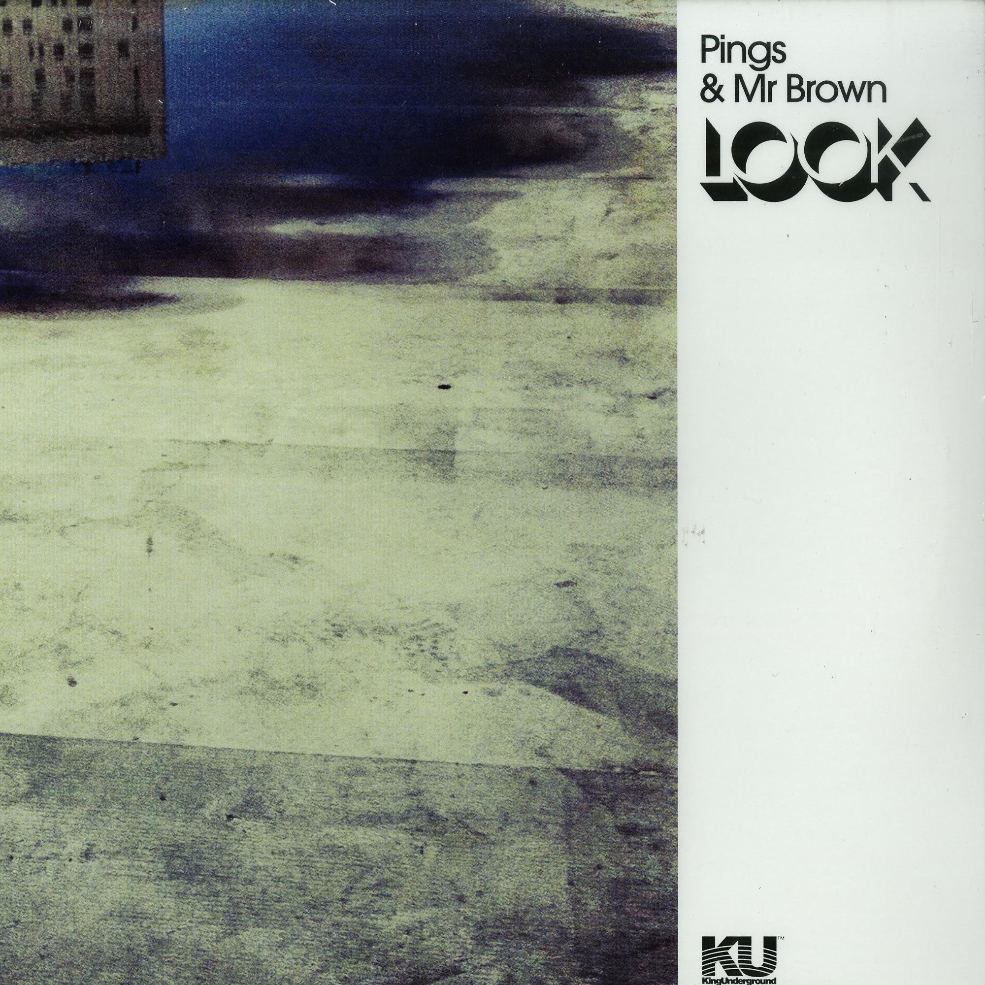 Pings & Mr Brown - LOOK EP